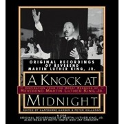 A Knock at Midnight: Inspiration from the Great Sermons of Reverend Martin Luther King, Jr./Clayborne Carson
