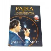 Fajka Turniejowa - Jacek Schmidt