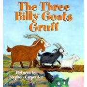 The Three Billy Goats Gruff, Hardcover/Stephen Carpenter
