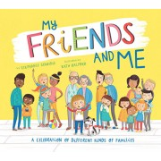 My Friends and Me: A Celebration of Different Kinds of Families, Hardcover/Stephanie Stansbie