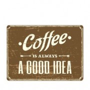 Placa Decorativa em MDF Coffee Is A Good Idea Café
