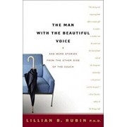 The Man with the Beautiful Voice: And More Stories from the Other Side of the Couch, Paperback/Lillian Rubin