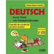 Deutsch. Exercitii de vocabular pe baza textelor cls 5-8 - Cristina Cindescu Dumitru
