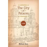 The City of Palaces, Hardcover/Michael Nava