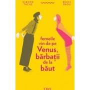 Femeile vin de pe Venus barbatii de la baut - Simona Tache Mihai Radu