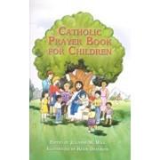 Catholic Prayer Book for Children, Paperback/Julianne M. Will