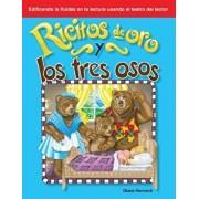 Ricitos de Oro Y Los Tres Osos (Goldilocks and the Three Bears) (Spanish Version) (Cuentos Folcloricos Y de Hadas (Folk and Fairy Tales))/Diana Herweck