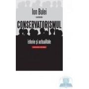 Conservatorismul istorie si actualitate - Ion Bulei