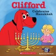 Clifford Celebrates Hanukkah (Clifford), Paperback/Norman Bridwell