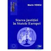 Starea justitiei in Statele Europei - Marin Voicu