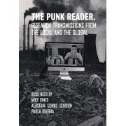 Punk Reader - Research Transmissions from the Local and the Global (Dines Mike)(Paperback / softback) (9781789381290)