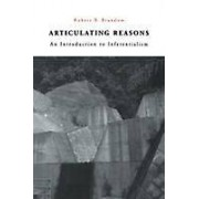 Articulating Reasons by Robert B. Brandom