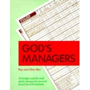God's Managers: A Budget Guide and Daily Financial Record Book for Christians, Paperback