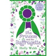 Princess and the Suffragette: a sequel to A Little Princess, Paperback