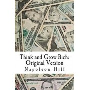 Think and Grow Rich: Original Version (1937 Edition), Paperback/Napoleon Hill