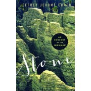 Stone: An Ecology of the Inhuman, Paperback