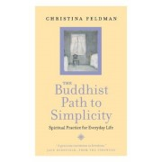 The Buddhist Path to Simplicity, Paperback
