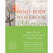 Mind-Body Workbook for Addiction: Effective Tools for Substance-Abuse Recovery and Relapse Prevention, Paperback