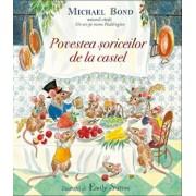 Povestea soriceilor de la castel/Michael Bond
