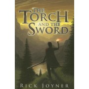 The Torch and the Sword