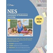 NES Assessment of Professional Knowledge Elementary Study Guide 2019-2020: NES 051 Test Prep and Practice Test Questions for the National Evaluation S, Paperback/Cirrus Teacher Certification Exam Team