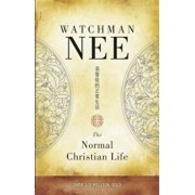 The Normal Christian Life, Paperback/Watchman Nee