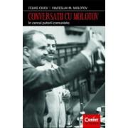 Conversatii cu Molotov. In cercul puterii comuniste