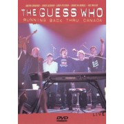 The Guess Who: Running Back Thru Canada [DVD]