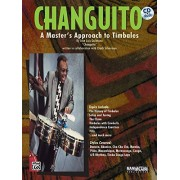 "Quintana ""changuito"", José Luis Changuito: A Master's Approach to Timbales, Book & CD"