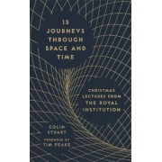 13 Journeys Through Space and Time, Hardcover