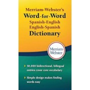 Merriam-Webster's Word-For-Word Spanish-English Dictionary, Paperback/Merriam-Webster