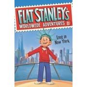 Flat Stanley's Worldwide Adventures: Lost in New York, Paperback/Jeff Brown