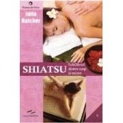 Shiatsu Echilibrul dintre corp si minte - Julia Hatcher