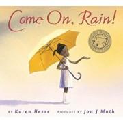 Come On, Rain!, Hardcover/Karen Hesse
