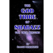 The God Tribe of Shabazz - The True History, Paperback/Elijah Muhammad