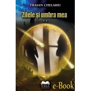 Zilele si umbra mea. Vol. II (eBook)