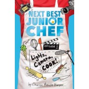 Lights, Camera, Cook!, Hardcover