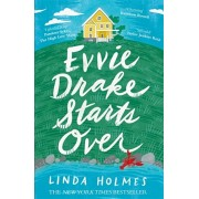Evvie Drake Starts Over. A feel-good, uplifting story of romance and second chances, Paperback/Linda Holmes