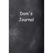 Dom Personalized Name Journal Custom Name Gift Idea Dom: (Notebook, Diary, Blank Book)