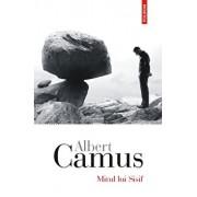 Mitul lui Sisif. Eseu despre absurd/Albert Camus