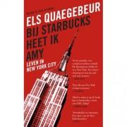 Singel Uitgeverijen Bij Starbucks Heet Ik Amy - Els Quaegebeur