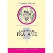 Capitanul Fracasse Vol. I