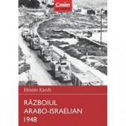 Razboiul arabo-israelian 1948. Razboaie care au schimbat lumea