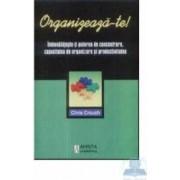 Organizeaza-te - Chris Crouch