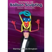 Balloon Sculpting Volume 4 - Hats & Cartoons