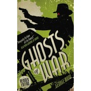 Ghosts of War (A Ghost Novel), Paperback/George Mann