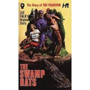 The Phantom: The Complete Avon Novels: Volume 11 the Swamp Rats!, Paperback/Lee Falk