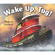Wake Up, Tug!, Hardcover/Michael Garland