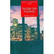 Secolul himerelor. Vol. III Ingerii din Palermo