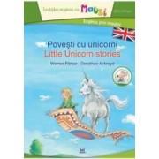 Povesti cu unicorni. Little Unicorn Stories - Werner Farber Dorothea Ackroyd